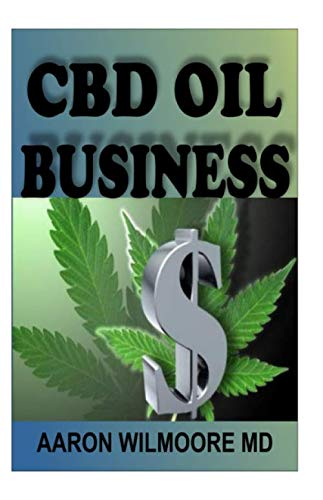 CBD OIL BUSINESS: All you need to know about cbd oil online business to make mega cash