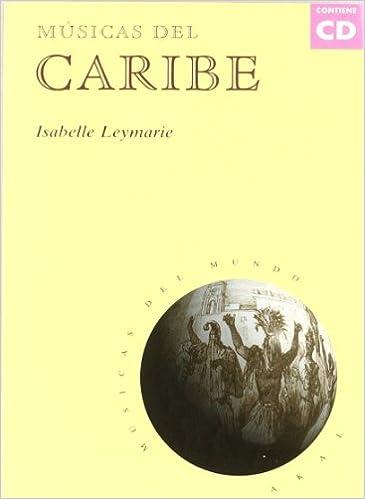 Descargador de libros epub Músicas del Caribe (con CD) (Músicas del mundo) PDF PDB