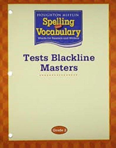 Houghton Mifflin Spelling and Vocabulary: Test Blackline Masters Grade 2