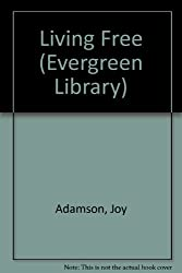 Living Free (Evergreen Library)
