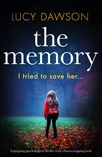 - The Memory: A gripping psychological thriller with a heart-stopping twist