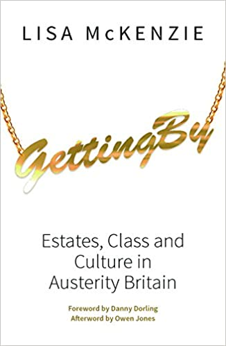 Getting By: Estates, Class And Culture In Austerity Britain by Amazon