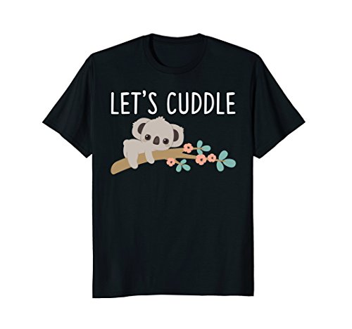(Lets Cuddle Koala T-Shirt Funny Cute Bears)