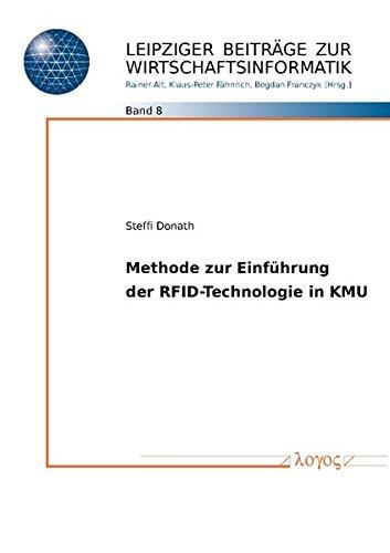 Read Online Methode Zur Einfuhrung Der Rfid-Technologie in Kmu (Leipziger Beitrage Zur Wirtschaftsinformatik) (German Edition) pdf