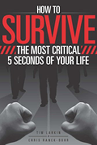 (How to Survive the Most Critical 5 Seconds of Your Life)