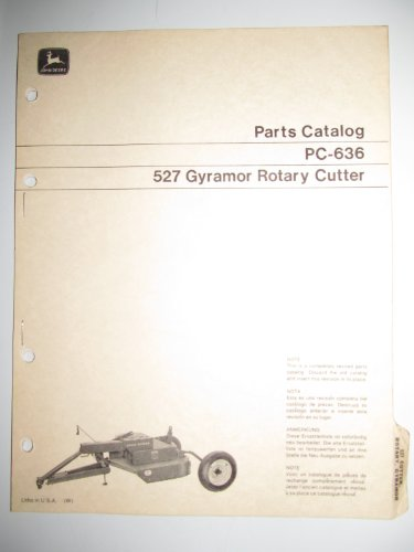 John Deere 527 Gyramor Rotary Cutter Parts Catalog Book Manual PC-636 Original