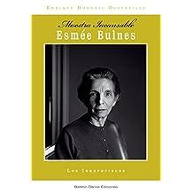 Esmée Bulnes: Maestra Incansable (Los Irrepetibles nº 2) (Spanish Edition)