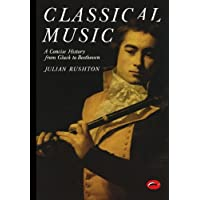 Classical Music: A Concise History (World of Art)