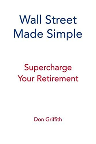 Book Wall Street Made Simple: Supercharge Your Retirement