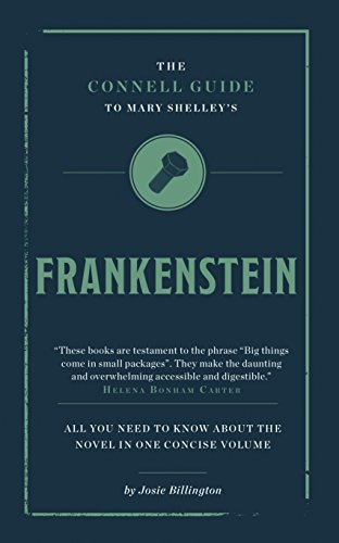 Mary Shelley's Frankenstein (The Connell Guide To ...)