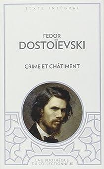 Crime et Châtiment par Dostoïevski