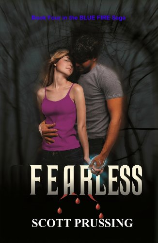 Book: Fearless (The Blue Fire Saga) by Scott Prussing
