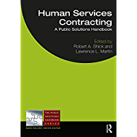 Human Services Contracting: A Public Solutions Handbook (The Public Solutions Handbook Series)