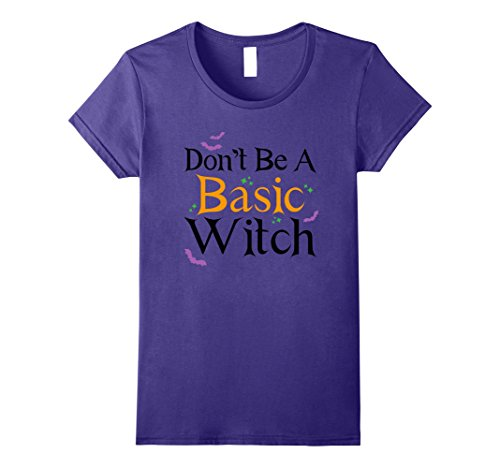 Womens Don't Be A Basic Witch - Funny Halloween Costume T-shirt XL Purple