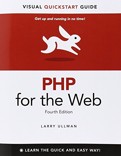 PHP for the Web: Visual QuickStart Guide (4th Edition) by Peachpit Press