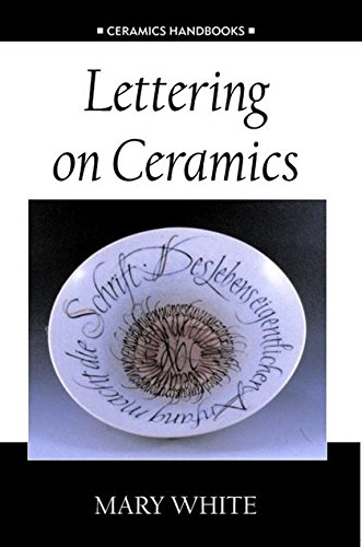 Lettering on Ceramics (Ceramics Handbooks) by The American Ceramic Society