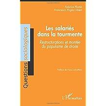 Les salariés dans la tourmente: Restructurations et montée du populisme de droite (French Edition)