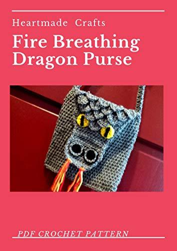 (Fire Breathing Dragon Purse Crochet Pattern)