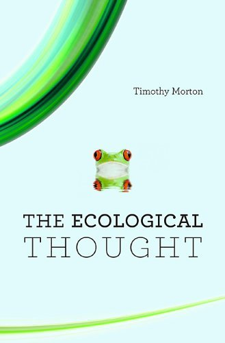 Ecological Thought by Timothy Morton (3-Apr-2012) Paperback