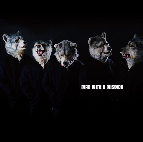 MAN WITH A MISSION / MAN WITH A MISSION