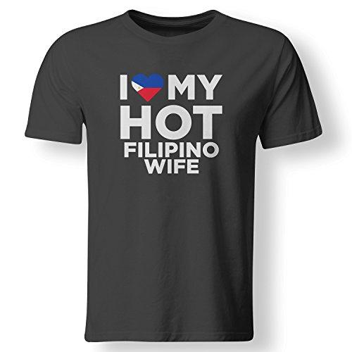 I Love My Hot Filipino Wife Cute Philippines Native Relationship T Shirt - Black - - Philippines Hot Men