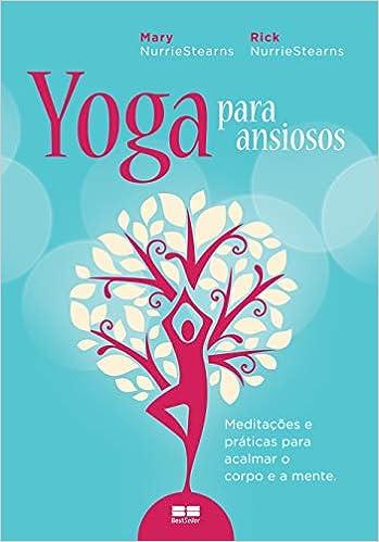 Yoga Para Ansiosos (Em Portugues do Brasil) (Portuguese ...