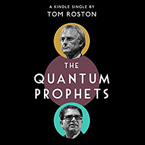 The Quantum Prophets Audiobook