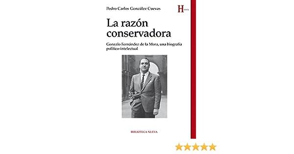 LA RAZÓN CONSERVADORA (Historia nº 160) eBook: PEDRO CARLOS ...
