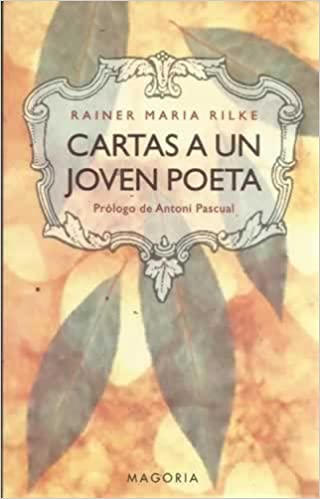 CARTAS A UN JOVEN POETA: RAINER MARIA RILKE: 9788477205654 ...