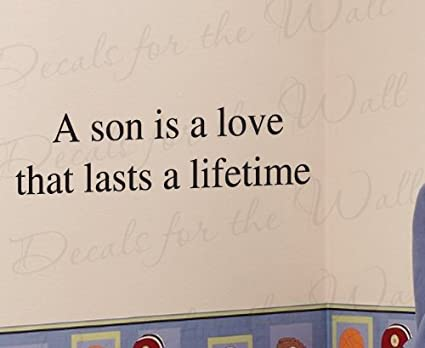 Amazoncom A Son Is A Love That Lasts A Lifetime Boys Room Kids