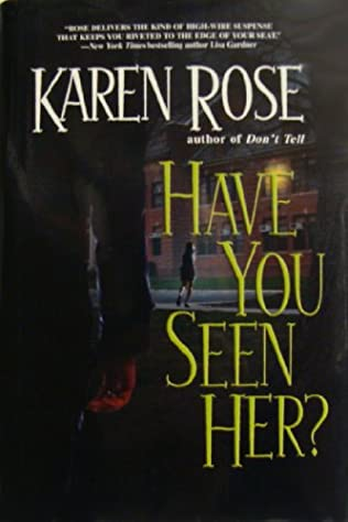 book cover of Have You Seen Her?