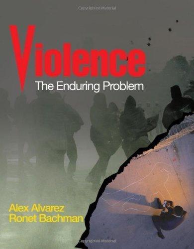 By Alex Alvarez - Violence: The Enduring Problem 10.3.2007