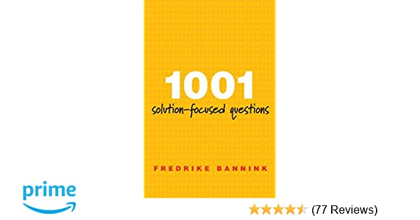 Amazon 1001 solution focused questions handbook for solution amazon 1001 solution focused questions handbook for solution focused interviewing norton professional book 9780393706345 fredrike bannink books fandeluxe Images