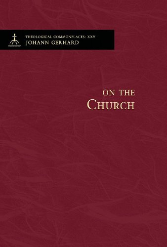 On the Church - Theological Commonplaces (Theological Commonplaces (Numbered)) ebook