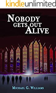 Nobody Gets Out Alive (The Withrow Chronicles Book 5)