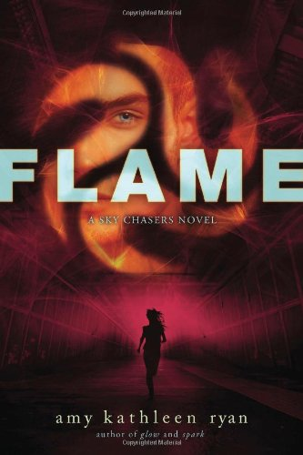 Flame: Book Three of the Sky Chasers