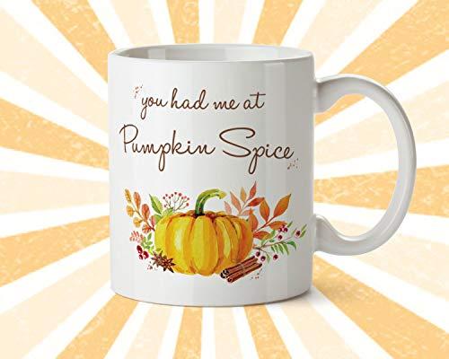 You had me at Pumpkin Spice Mug Latte Fall Pumpkin Spice Coffee Season Autumn -