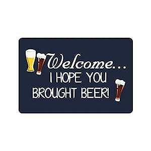 """Encanto casa 23.6""""(L) X 15,7(W) de buen humor divertido citas y diciendo: Bienvenido I Hope you Brought cerveza se puede lavar a máquina Felpudo Alfombrilla"""