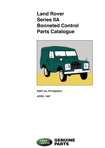 Land Rover Series 2A Bonneted Control Parts Catalog (Official Parts Catalogue)