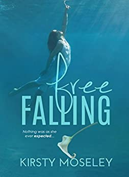 Free Falling (The Best Friend Series Book 2) by [Moseley, Kirsty]