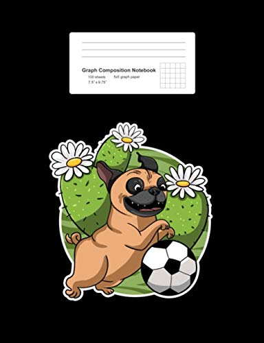 "Graph Composition Notebook: Pug Soccer Cactus Cute Football Desert Plant Dog Lover Gift - Black Math, Physics, Science Exercise Book - Back To School ... Teens, Boys, Girls - 7.5""x9.75"" 100 pages"