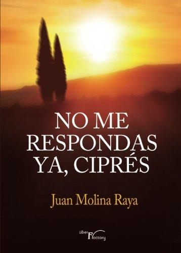 Download No me Respondas ya, Ciprés (Spanish Edition) ebook
