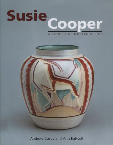 Susie Cooper - A Pioneer for Modern Design (Susie Cooper Design)