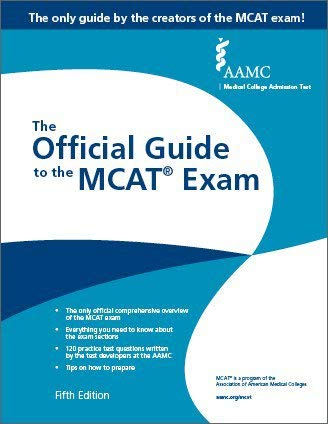 MCAT - The Official Guide to the MCAT® Exam, Fifth Edition
