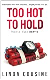 Too Hot To Hold (A Middle-Aged Hottie Novel, Book 2)