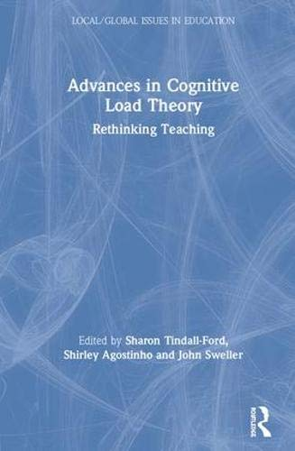 Buy Advances In Cognitive Load Theory Rethinking Teaching Local Global Issues In Education Book Online At Low Prices In India Advances In Cognitive Load Theory Rethinking Teaching Local Global Issues In Education Reviews