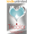 Tricolor: A New Adult Romantic Thriller