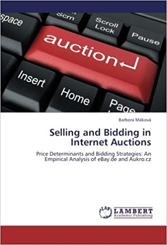 Selling and Bidding in Internet Auctions: Price Determinants ...