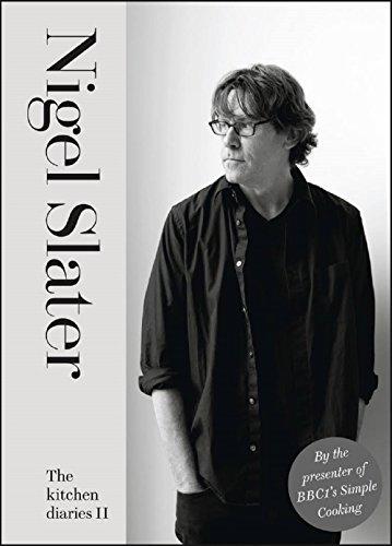 The Kitchen Diaries II (Best Nigel Slater Cookbook)