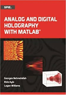 Amazon practical holography fourth edition 9781482251579 analog and digital holography with matlab press monograph fandeluxe Gallery